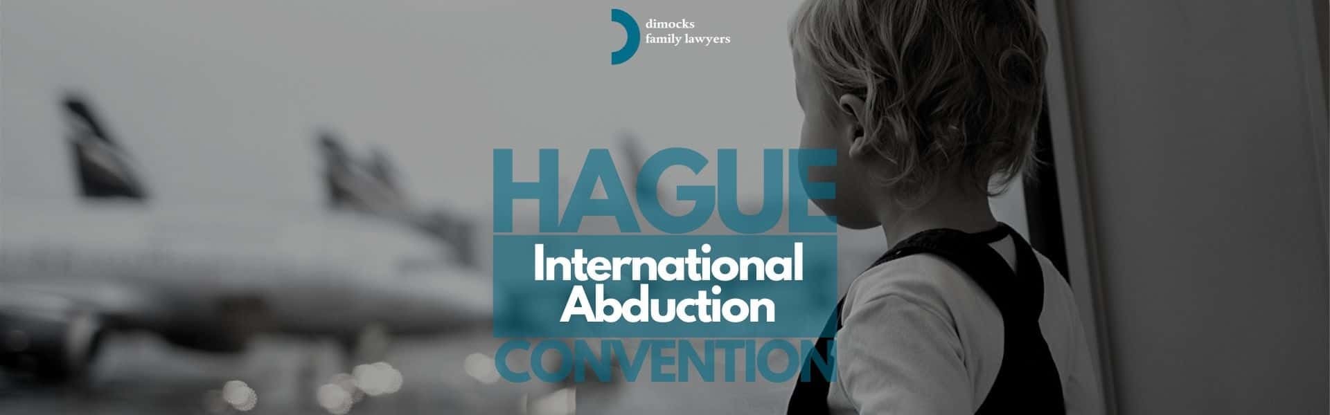 Hague Convention Lawyers International Child Abduction Lawyers Sydney