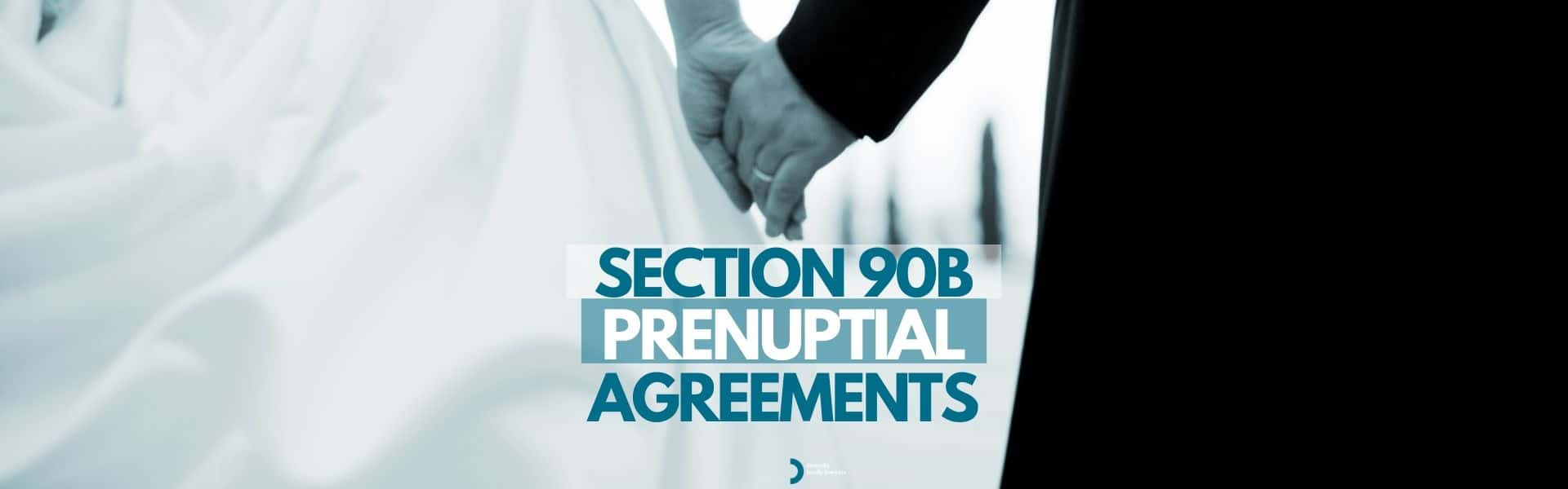 Section 90B Prenuptial Agreement Lawyer Sydney